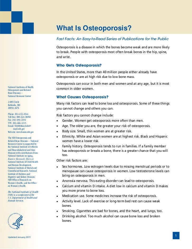 What Is Osteoporosis?                                      Fast Facts: An Easy-to-Read Series of Publications for the Publ...