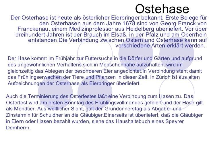 Ostehase Der Osterhase ist heute als österlicher Eierbringer bekannt. Erste Belege für           den Osterhasen aus dem Ja...