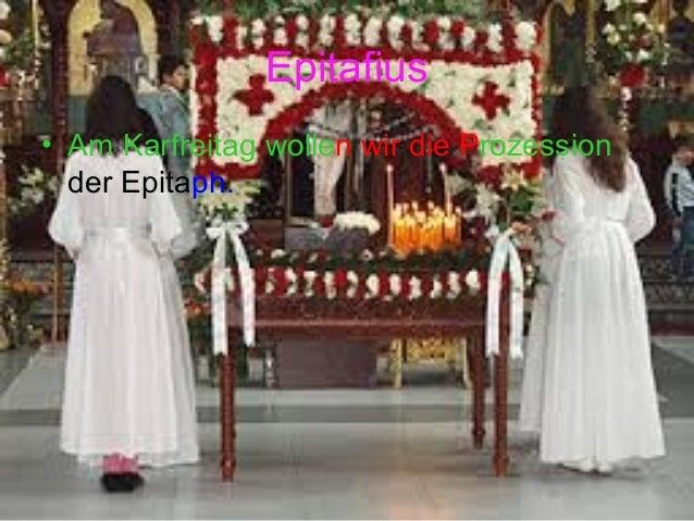 Epitafius • Am Karfreitag wollen wir die Prozession der Epitaph.
