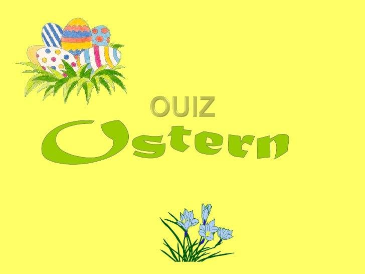 """Ostern ist das höchste undbedeutendste Fest für...?""""       .. das Christentum        ...das Judentum        ... den Islam?"""