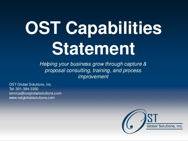 OST Capabilities            Statement                  Helping your business grow through capture &                    pro...