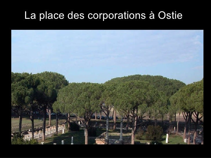 La place des corporations à Ostie