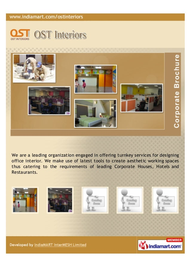 We are a leading organization engaged in offering turnkey services for designingoffice interior. We make use of latest too...