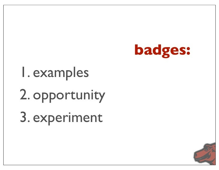 badges:1. examples2. opportunity3. experiment