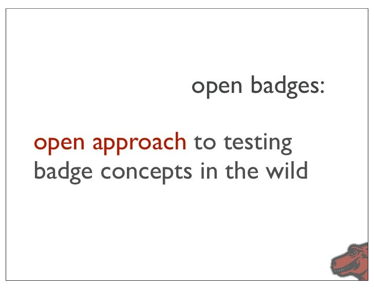 open badges:open approach to testingbadge concepts in the wild