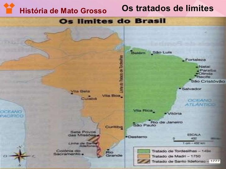 Os tratados de limites História de Mato Grosso