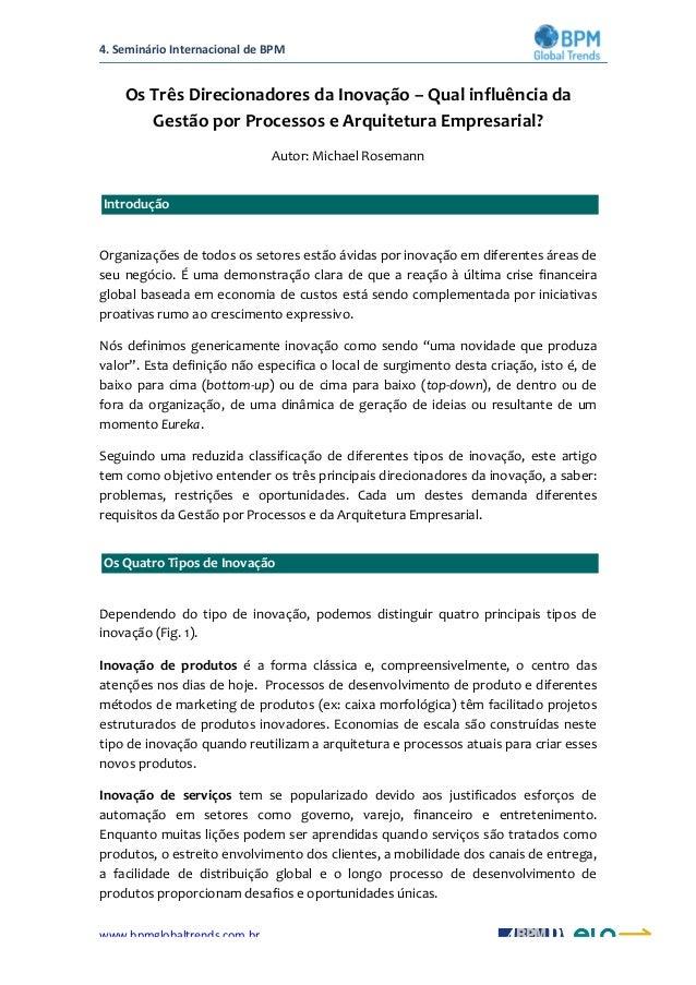 4.  Seminário  Internacional  de  BPM   www.bpmglobaltrends.com.br     Os  Três  Direcionadores  da  ...