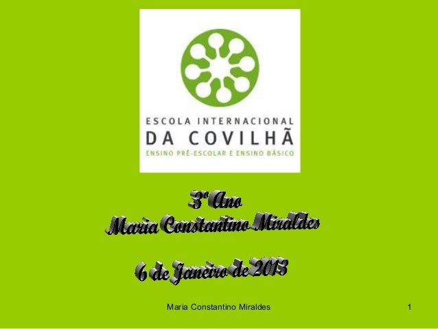 Maria Constantino Miraldes   1