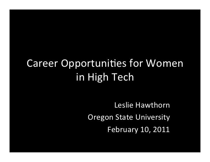Career	  Opportuni-es	  for	  Women	              in	  High	  Tech	                          Leslie	  Hawthorn	           ...