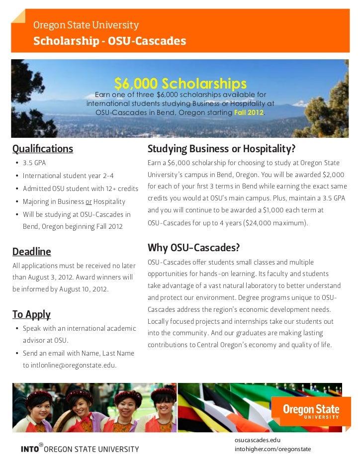 Oregon State University       Scholarship - OSU-Cascades                                    $6,000 Scholarships           ...