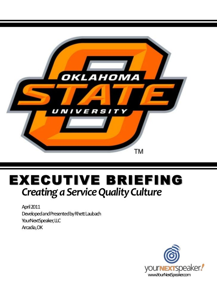 Executive Briefing: Creating a Service Quality CultureEXECUTIVE BRIEFING        Creating a Service Quality Culture        ...