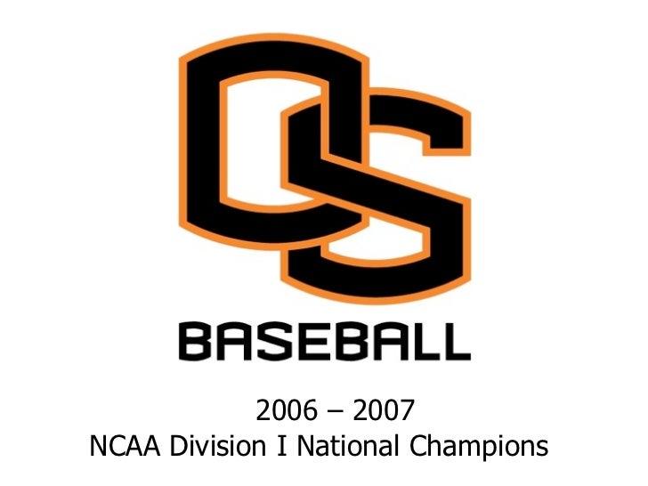 2006 – 2007NCAA Division I National Champions