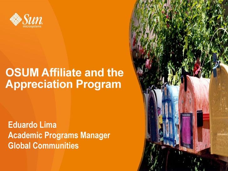 Eduardo Lima Academic Programs Manager Global Communities OSUM Affiliate and the Appreciation Program
