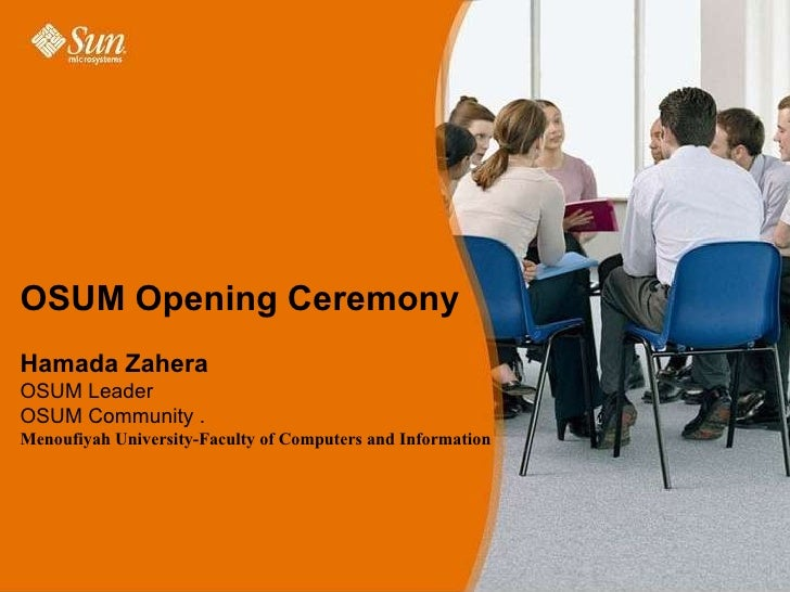 OSUM Opening Ceremony Hamada Zahera  OSUM Leader  OSUM Community . Menoufiyah University-Faculty of Computers and Informat...