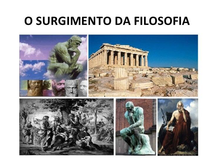 O SURGIMENTO DA FILOSOFIA
