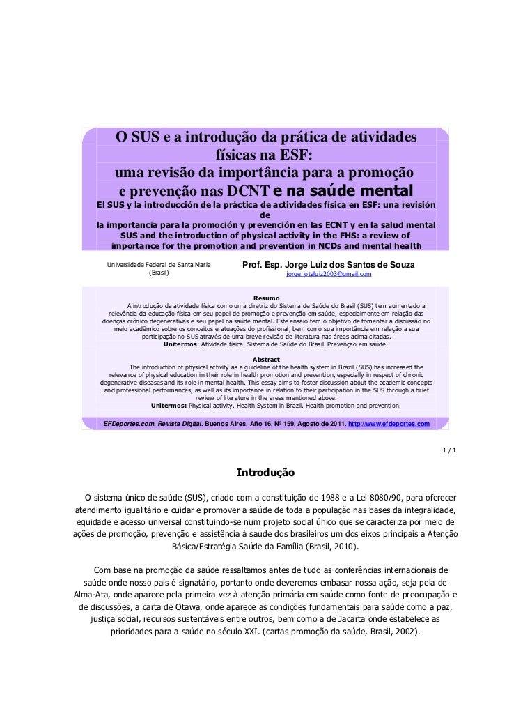 O SUS e a introdução da prática de atividades                           físicas na ESF:            uma revisão da importân...