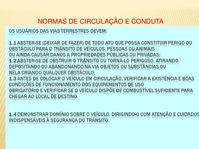 NORMAS DE CIRCULAÇÃO E CONDUTA