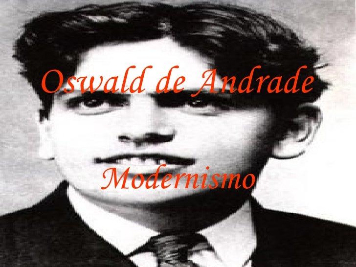 Oswald de Andrade   Modernismo