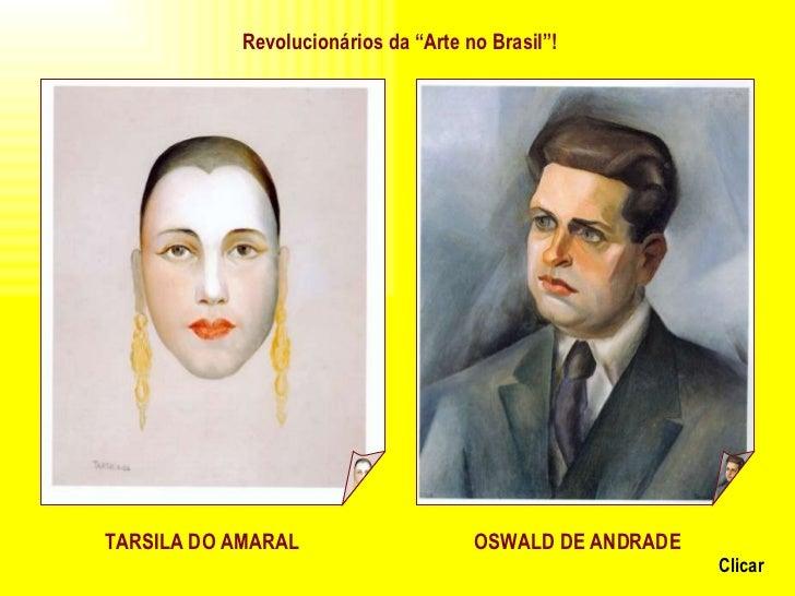 """TARSILA DO AMARAL OSWALD DE ANDRADE Revolucionários da """"Arte no Brasil""""! Clicar"""