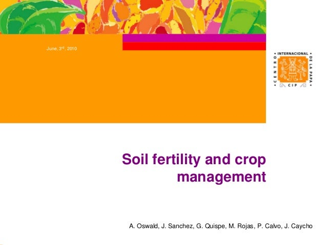 Soil fertility and crop management for Soil use and management