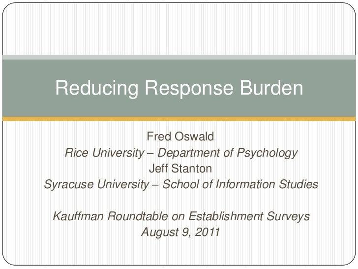 Fred Oswald<br />Rice University – Department of Psychology<br />Jeff Stanton<br />Syracuse University – School of Informa...