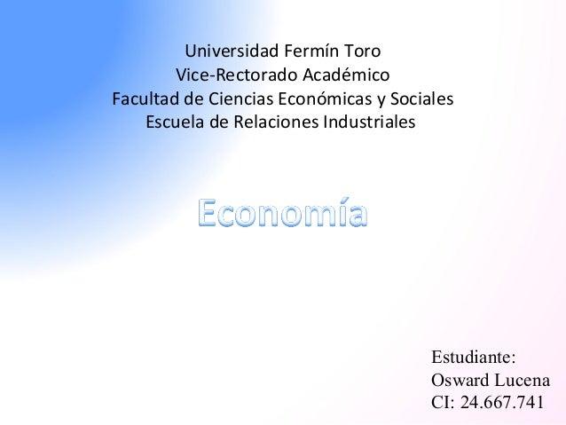 Universidad Fermín Toro  Vice-Rectorado Académico  Facultad de Ciencias Económicas y Sociales  Escuela de Relaciones Indus...