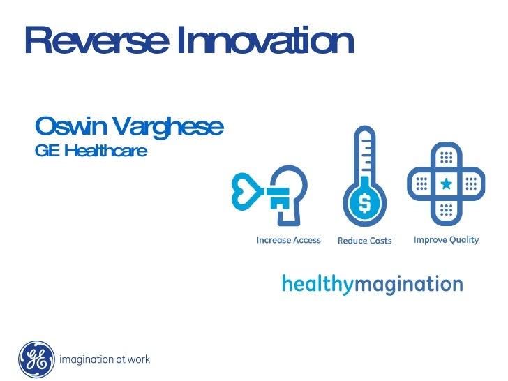 Oswin Varghese GE Healthcare Reverse Innovation