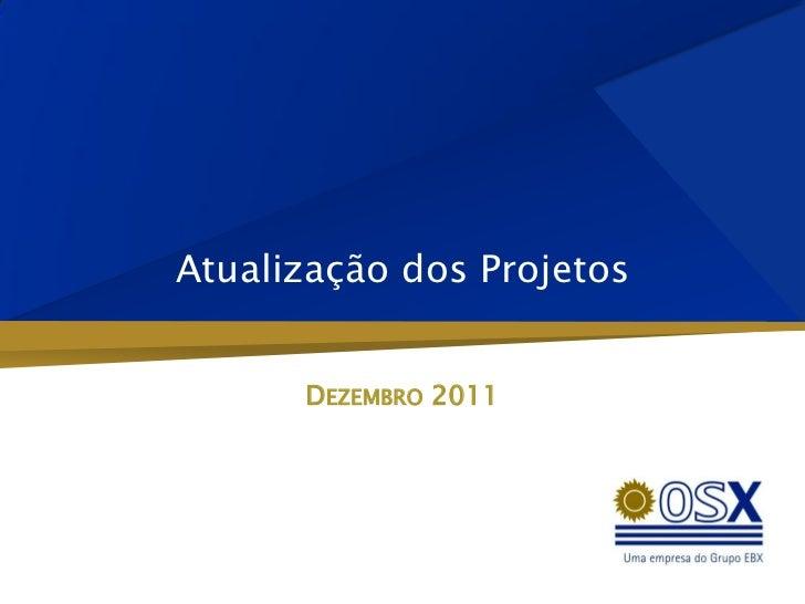 Atualização dos Projetos      DEZEMBRO 2011