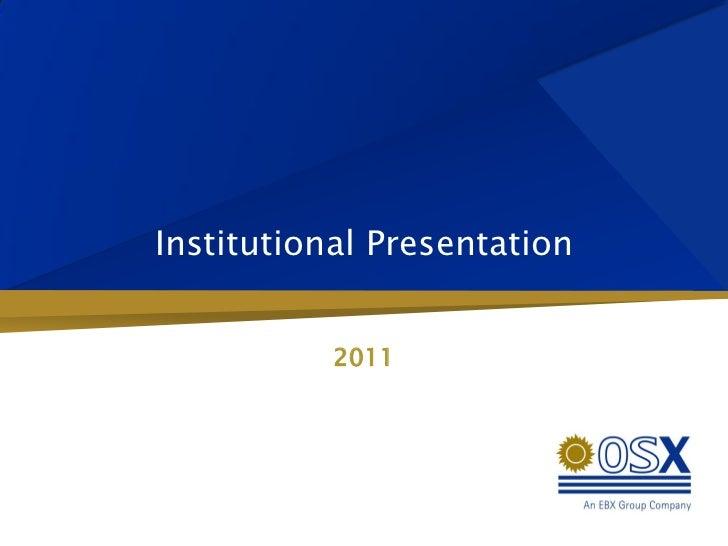 Institutional Presentation           2011
