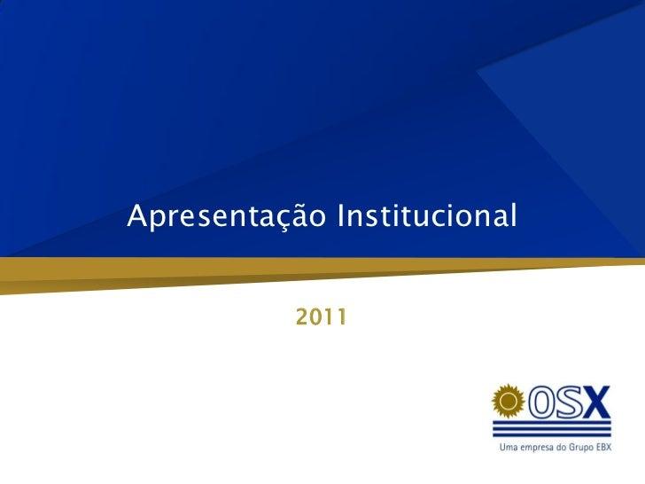 Apresentação Institucional           2011