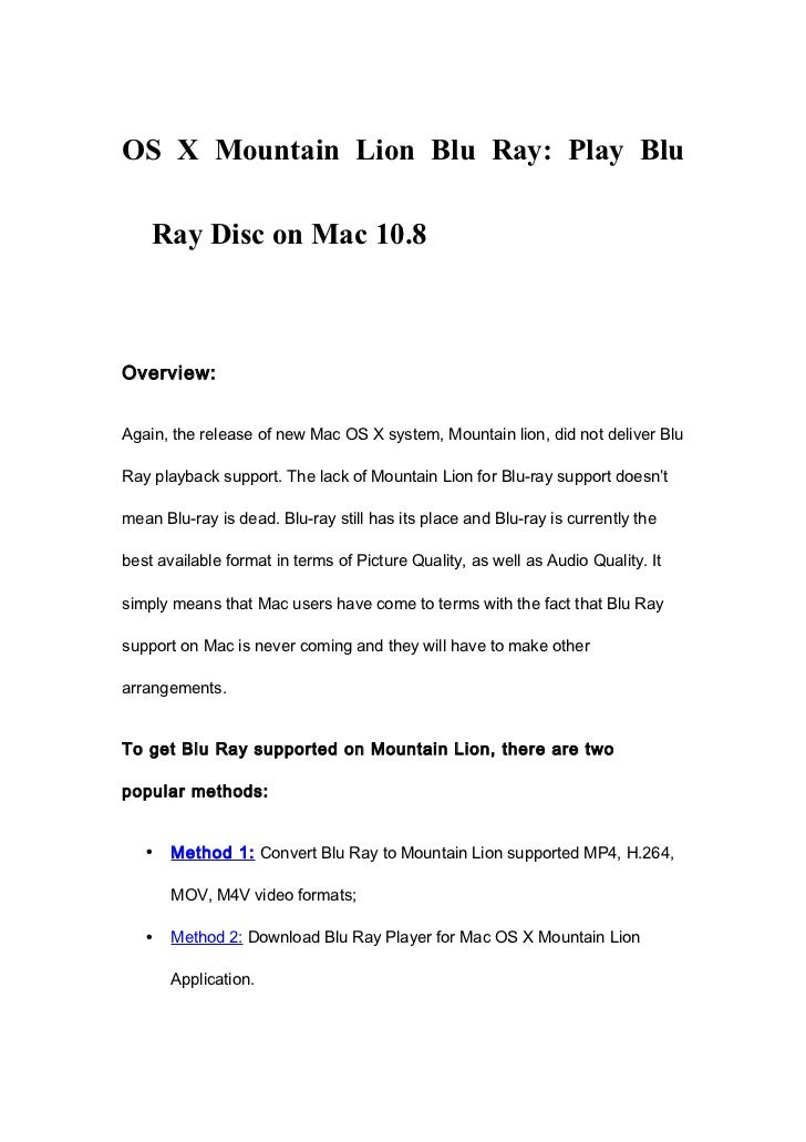 OS X Mountain Lion Blu Ray: Play Blu    Ray Disc on Mac 10.8Overview:Again, the release of new Mac OS X system, Mountain l...