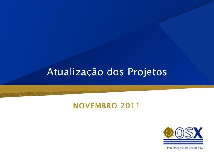 Atualização  dos  Projetos NOVEMBRO 2011