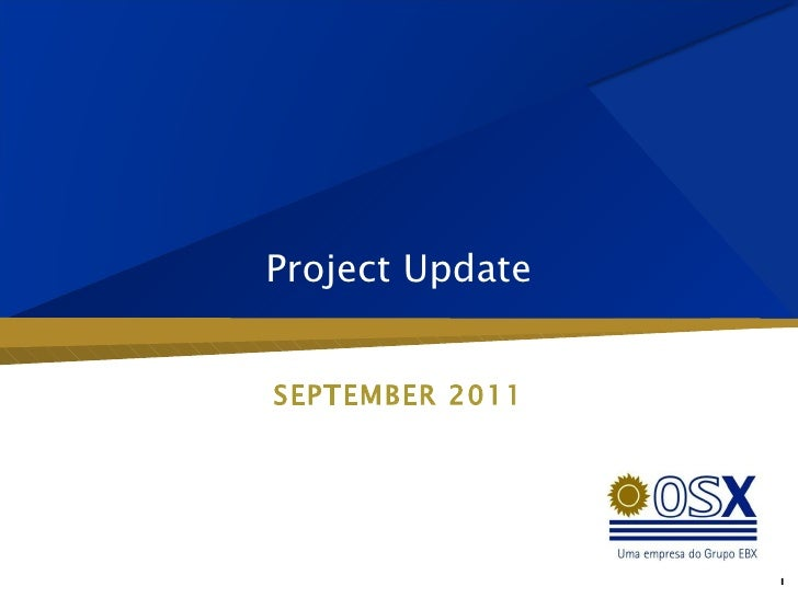 Project Update SEPTEMBER 2011 1