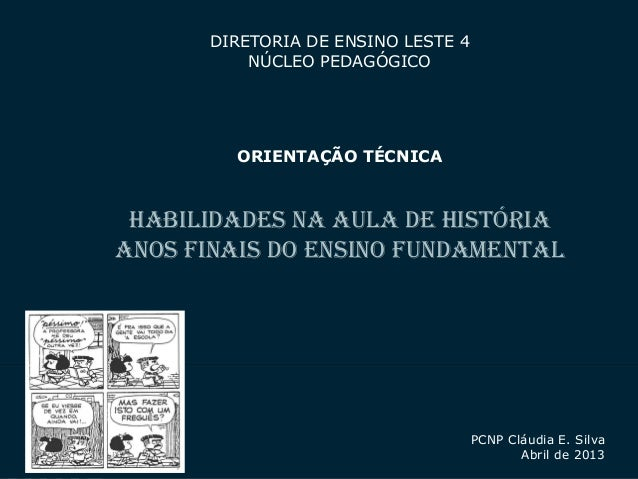 SECRETARIA DA EDUCAÇÃOCoordenadoria de Gestão da Educação Básica 1DIRETORIA DE ENSINO LESTE 4NÚCLEO PEDAGÓGICOORIENTAÇÃO T...