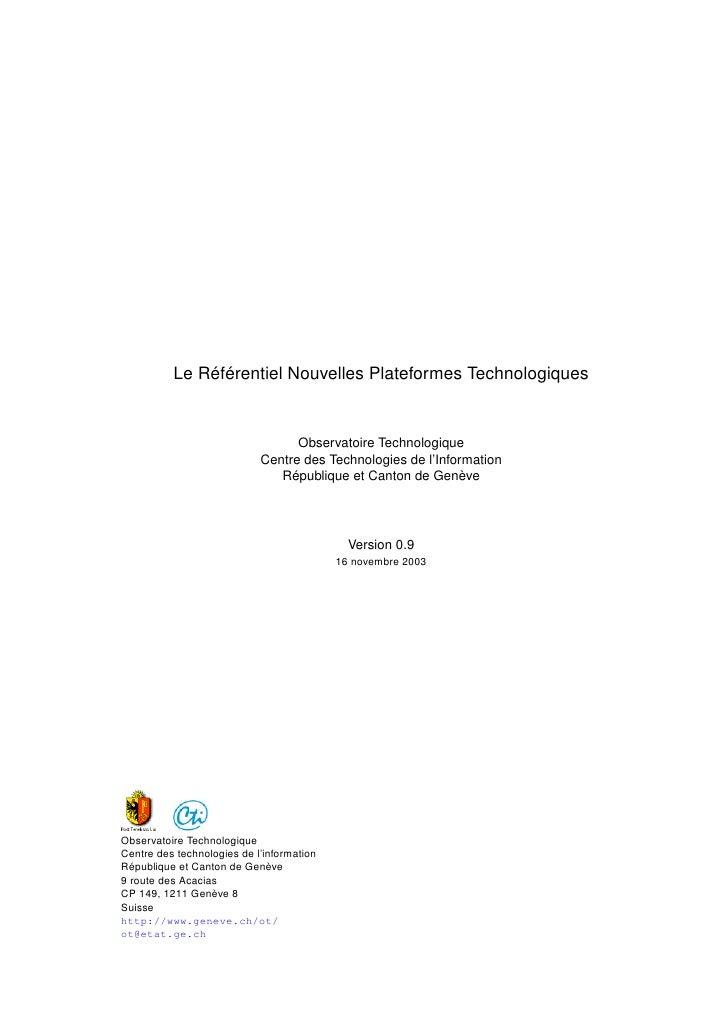 Le Référentiel Nouvelles Plateformes Technologiques                                  Observatoire Technologique           ...