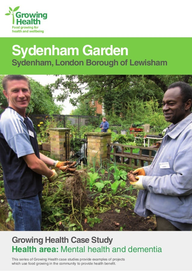 Growing Health  Food growing for health and wellbeing  Sydenham Garden  Sydenham, London Borough of Lewisham  Growing Heal...