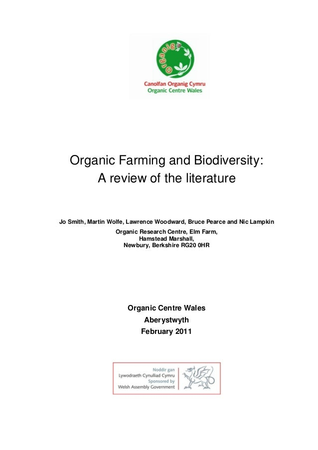 Organic Farming and Biodiversity: A review of the literature  Jo Smith, Martin Wolfe, Lawrence Woodward, Bruce Pearce and ...