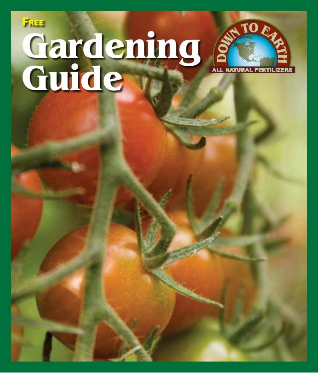 Free  Gardening Guide  ALL NATURAL FERTILIZERS