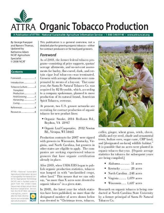 ATTRA Organic Tobacco Production A Publication of ATTRA - National Sustainable Agriculture Information Service • 1-800-346...