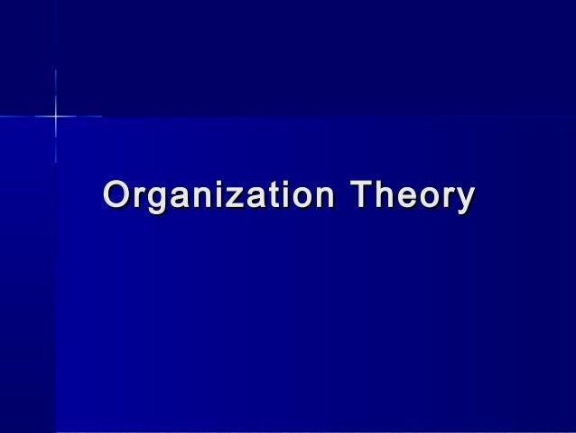 Organization TheoryOrganization Theory