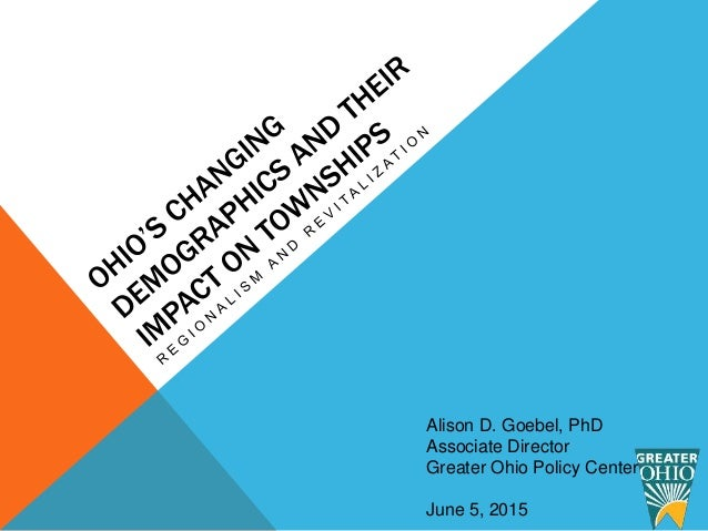 Alison D. Goebel, PhD Associate Director Greater Ohio Policy Center June 5, 2015