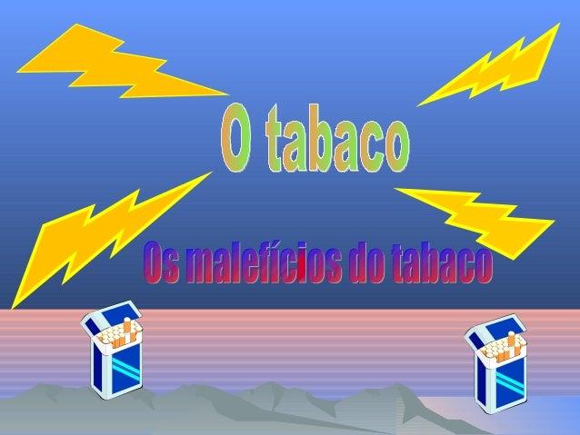 IntroduçãoIntrodução• Nós escolhemos este tema porquequeríamos saber mais sobre os malefíciosdo tabaco .