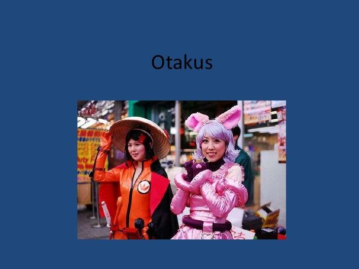 Otakus<br />