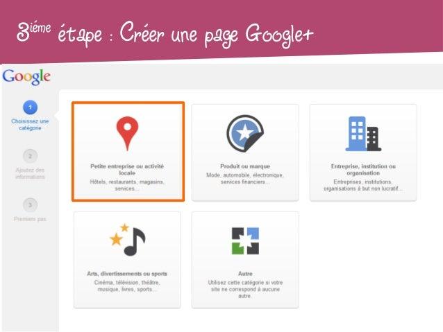 3iéme   étape : Créer une page Google+