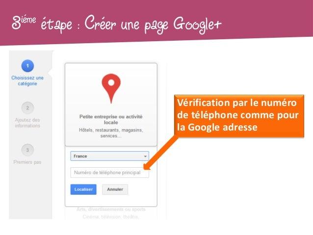 3iéme   étape : Créer une page Google+                              Vérification par le numéro                            ...