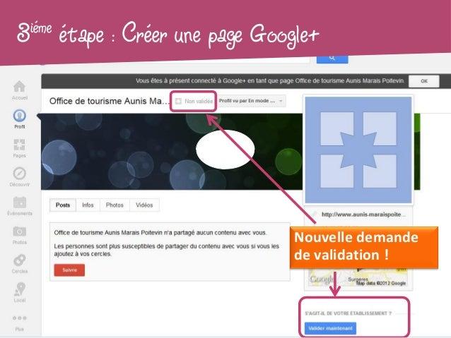 3iéme   étape : Créer une page Google+                                   Nouvelle demande                                 ...