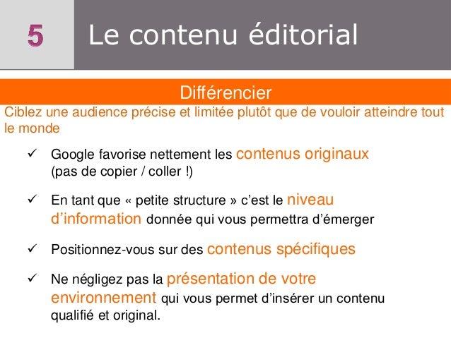 Le contenu éditorial Différencier Ciblez une audience précise et limitée plutôt que de vouloir atteindre tout le monde  G...