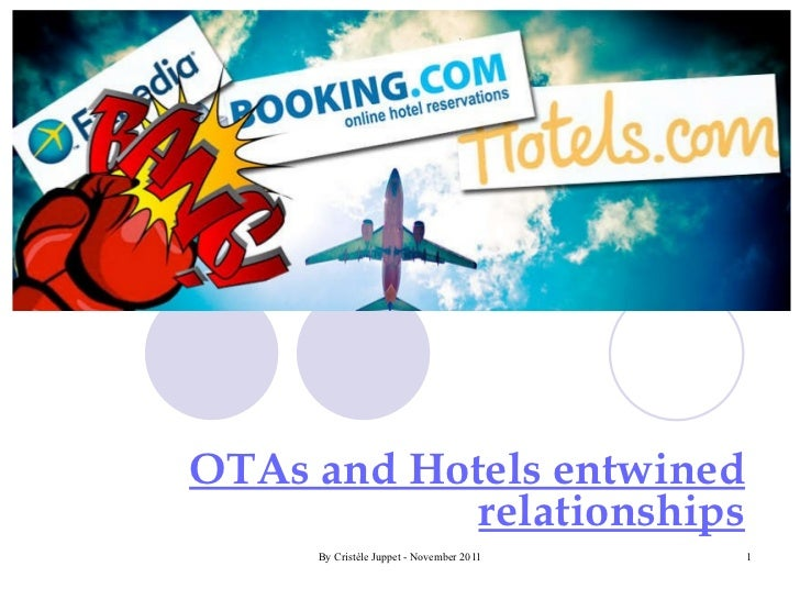 OTAs and Hotels entwined relationships