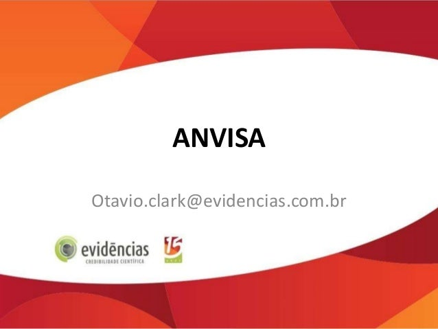 ANVISA Otavio.clark@evidencias.com.br