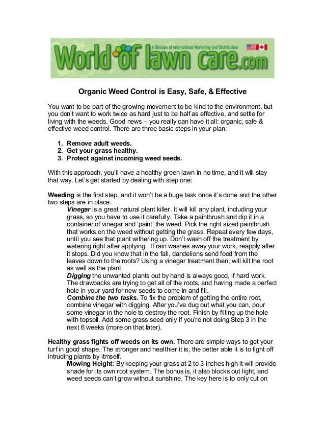 Organic Weed Control is Easy, Safe, & Effective You want to be part of the growing movement to be kind to the environment,...